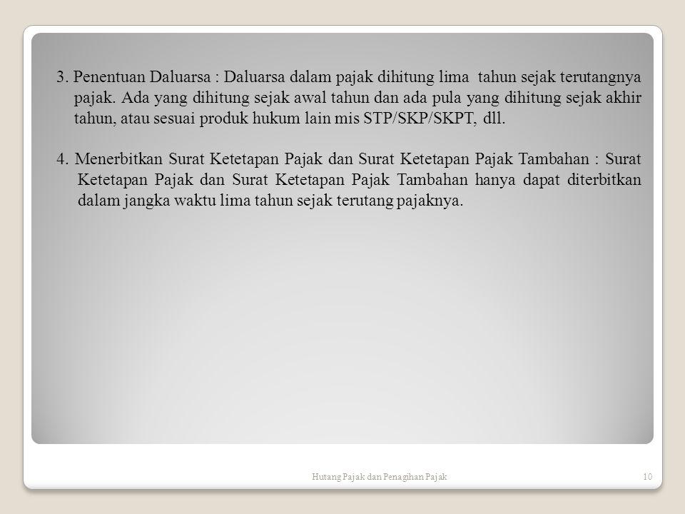 Hutang Pajak dan Penagihan Pajak10 3.