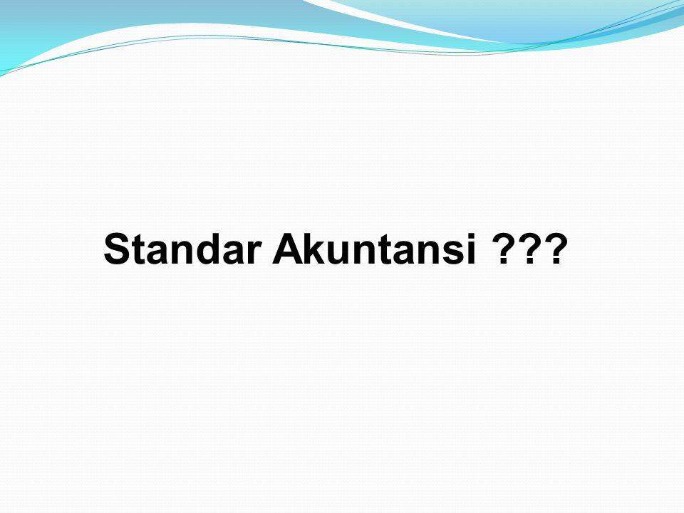 Standar Akuntansi ???