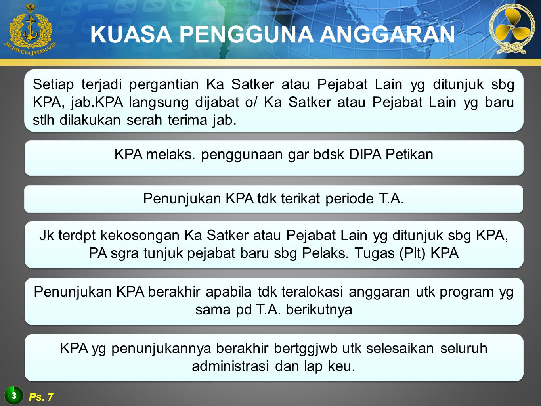 4 1.menyusun DIPA 2.menetapkan PPK untuk melakukan tindakan yang mengakibatkan pengeluaran anggaran belanja negara; 3.menetapkan PPSPM untuk melakukan pengujian tagihan dan menerbitkan SPM atas beban anggaran belanja negara; 4.menetapkan panitia/pejabat yang terlibat dalam pelaksanaan kegiatan dan pengelola anggaran/keuangan; 5.menetapkan rencana pelaksanaan kegiatan dan rencana penarikan dana; 6.memberikan supervisi dan konsultasi dalam pelaksanaan kegiatan dan penarikan dana; 7.mengawasi penatausahaan dokumen dan transaksi yang berkaitan dengan pelaksanaan kegiatan dan anggaran; dan 8.menyusun laporan keuangan dan kinerja atas pelaksanaan anggaran sesuai dengan peraturan perundang-undangan.