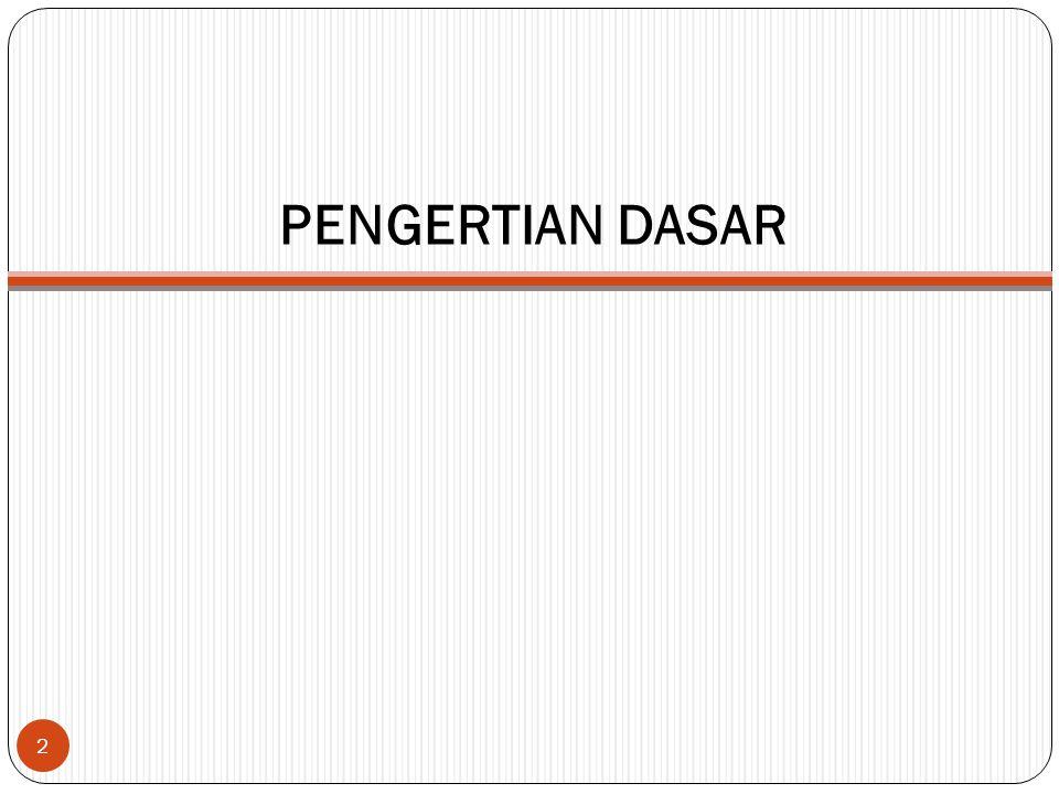 PENGERTIAN DASAR 2