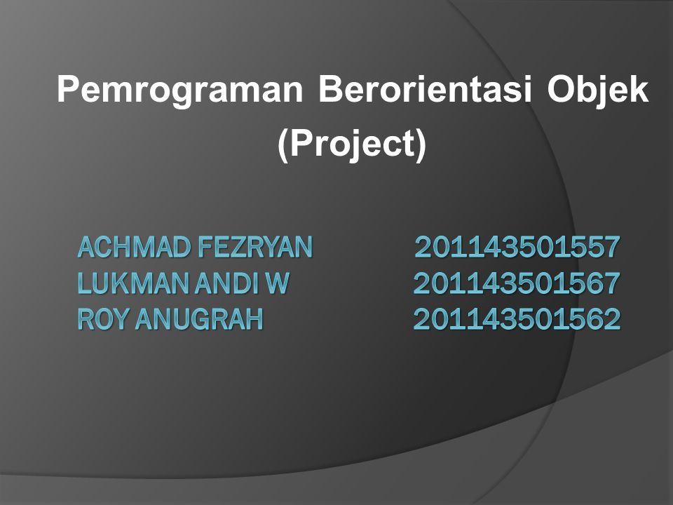 Pemrograman Berorientasi Objek (Project)