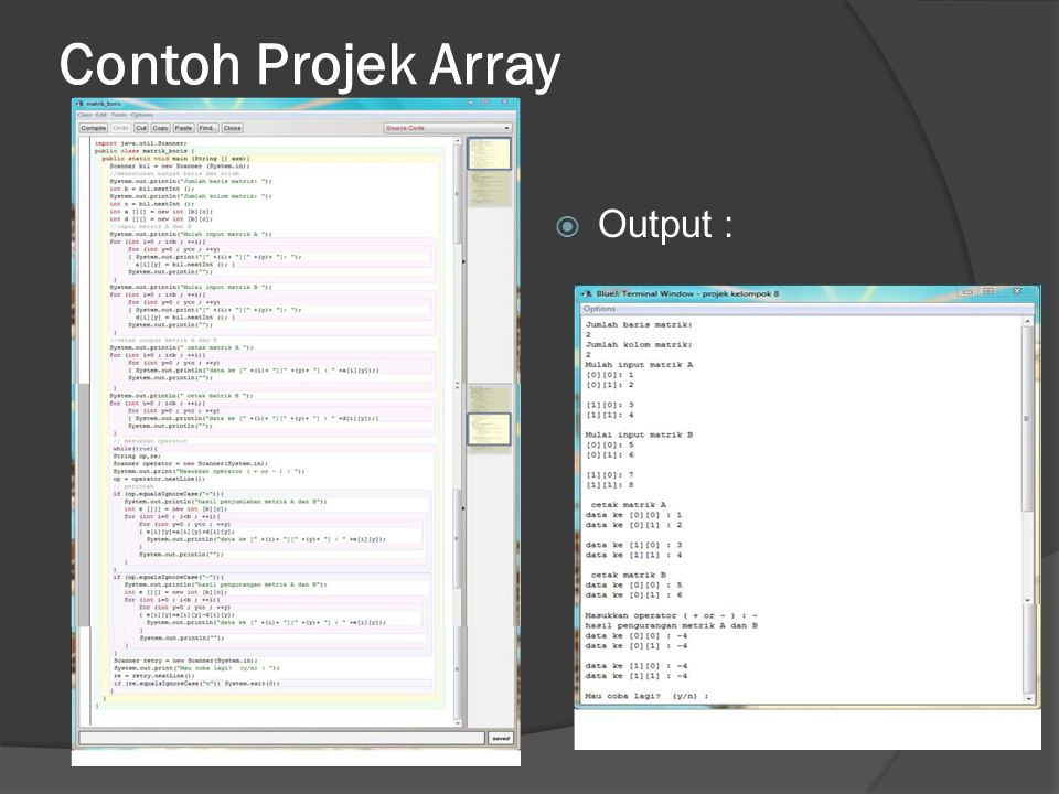 Contoh Projek Array  Output :