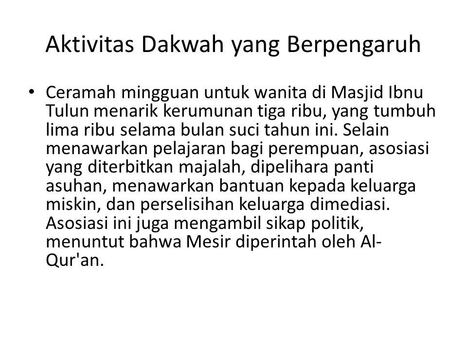 Aktivitas Dakwah yang Berpengaruh • Ceramah mingguan untuk wanita di Masjid Ibnu Tulun menarik kerumunan tiga ribu, yang tumbuh lima ribu selama bulan