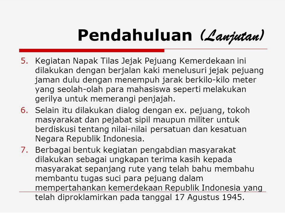 PESERTA KEGIATAN (Lanjutan) 6.Perwakilan Alumni (2 regu), Dosen (2 regu), Karyawan (2 regu) dan Satpam Unsoed (2 regu).