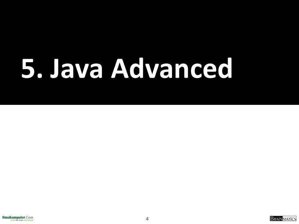 4 5. Java Advanced