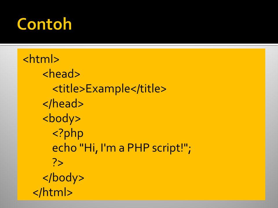  PHP merupakan bahasa pemograman web yang bersifat server-side HTML=embedded scripting, di mana script-nya menyatu dengan HTML dan berada si server.