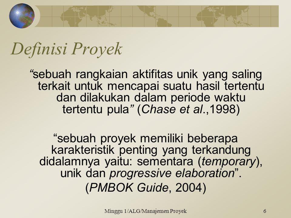 """Definisi Proyek """"sebuah rangkaian aktifitas unik yang saling terkait untuk mencapai suatu hasil tertentu dan dilakukan dalam periode waktu tertentu pu"""