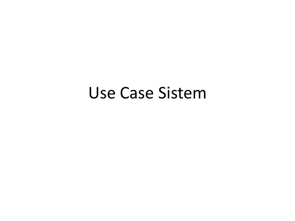 Aliran Kejadian • Menjelaskan spesifikasi rinci dari setiap use case • Aliran kejadian meliputi: – Bagaimana use case dimulai – Berbagai lintasan yang melalui use case – Aliran utama (primary flow/basic flow) yang melewati use case – Beberapa penyimpangan aliran utama yang disebut sebagai aliran alternatif (alternate flow) – Beberapa aliran kesalahan (error flow) – Bagaimana use case berakhir