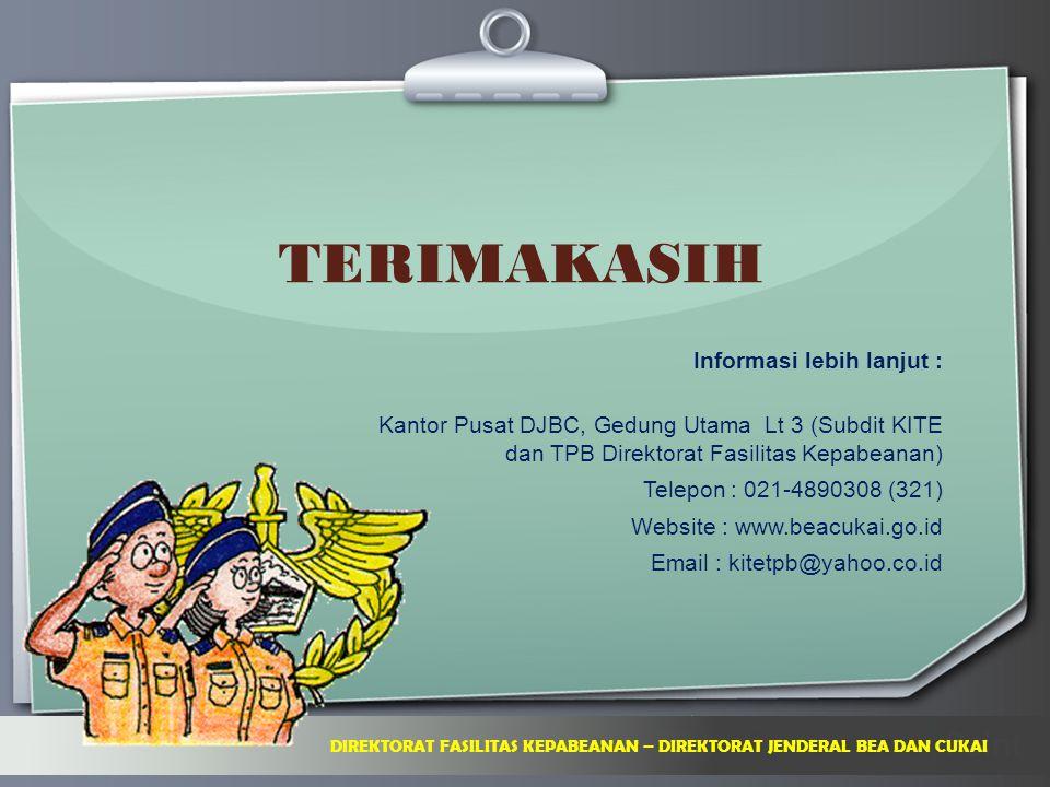 Ihr Logo TERIMAKASIH DIREKTORAT FASILITAS KEPABEANAN – DIREKTORAT JENDERAL BEA DAN CUKAI Informasi lebih lanjut : Kantor Pusat DJBC, Gedung Utama Lt 3