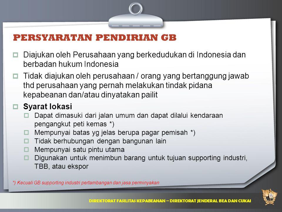 Your Logo Here comes your footer  Page 9 PERSYARATAN PENDIRIAN GB  Diajukan oleh Perusahaan yang berkedudukan di Indonesia dan berbadan hukum Indone