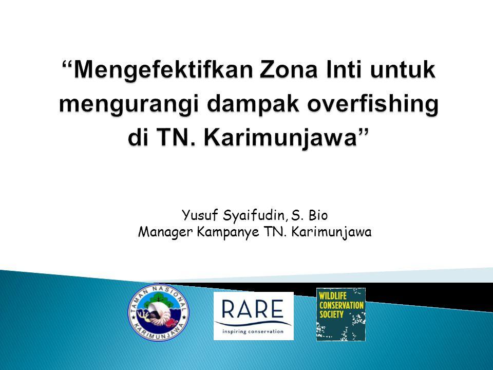 Yusuf Syaifudin, S. Bio Manager Kampanye TN. Karimunjawa