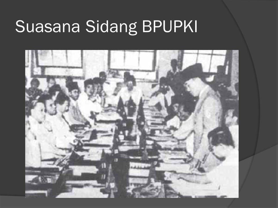 PPKI dipimpin oleh Ir.Sukarno, wakilnya Drs. Moh.