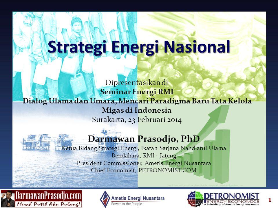 1 Darmawan Prasodjo, PhD Ketua Bidang Strategi Energi, Ikatan Sarjana Nahdlatul Ulama Bendahara, RMI - Jateng President Commissioner, Ametis Energi Nu