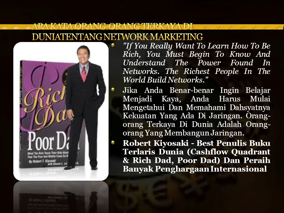 If You Really Want To Learn How To Be Rich, You Must Begin To Know And Understand The Power Found In Networks.