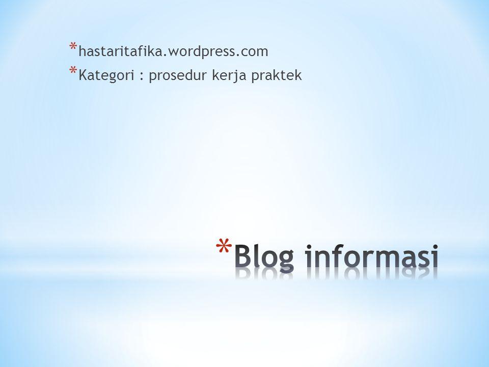 * hastaritafika.wordpress.com * Kategori : prosedur kerja praktek