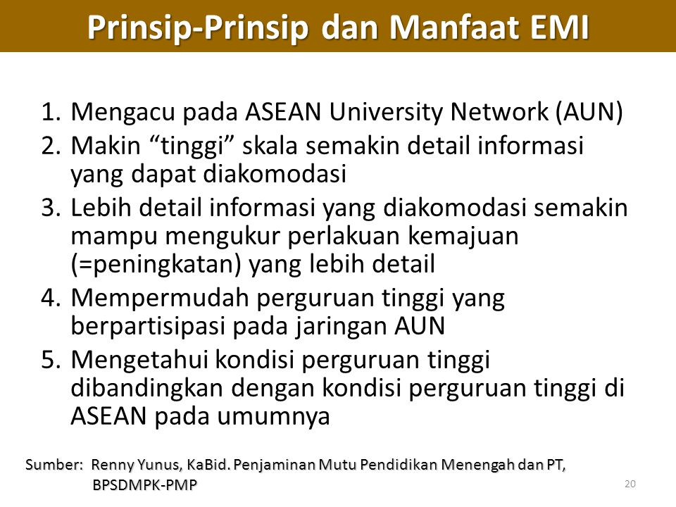 """20 1.Mengacu pada ASEAN University Network (AUN) 2.Makin """"tinggi"""" skala semakin detail informasi yang dapat diakomodasi 3.Lebih detail informasi yang"""