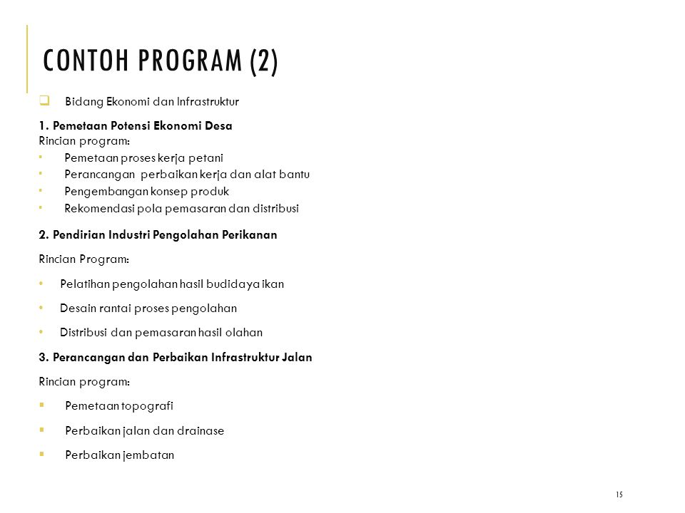 CONTOH PROGRAM (2)  Bidang Ekonomi dan Infrastruktur 1.