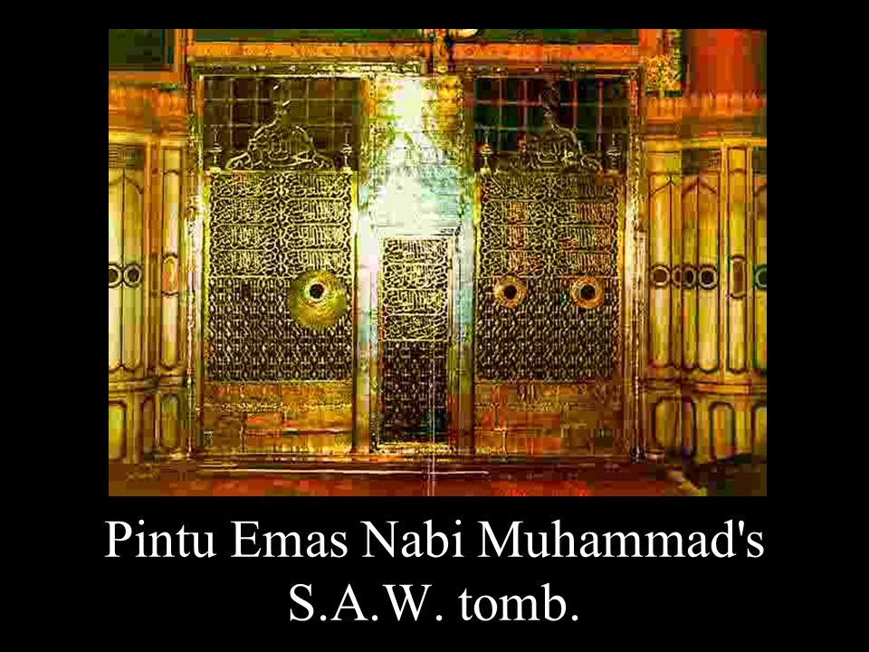 Pintu Emas Nabi Muhammad's S.A.W. tomb.