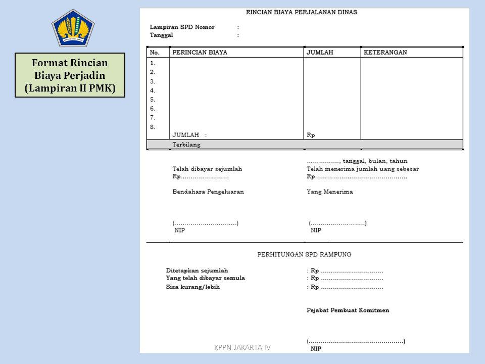 Format Rincian Biaya Perjadin (Lampiran II PMK) KPPN JAKARTA IV