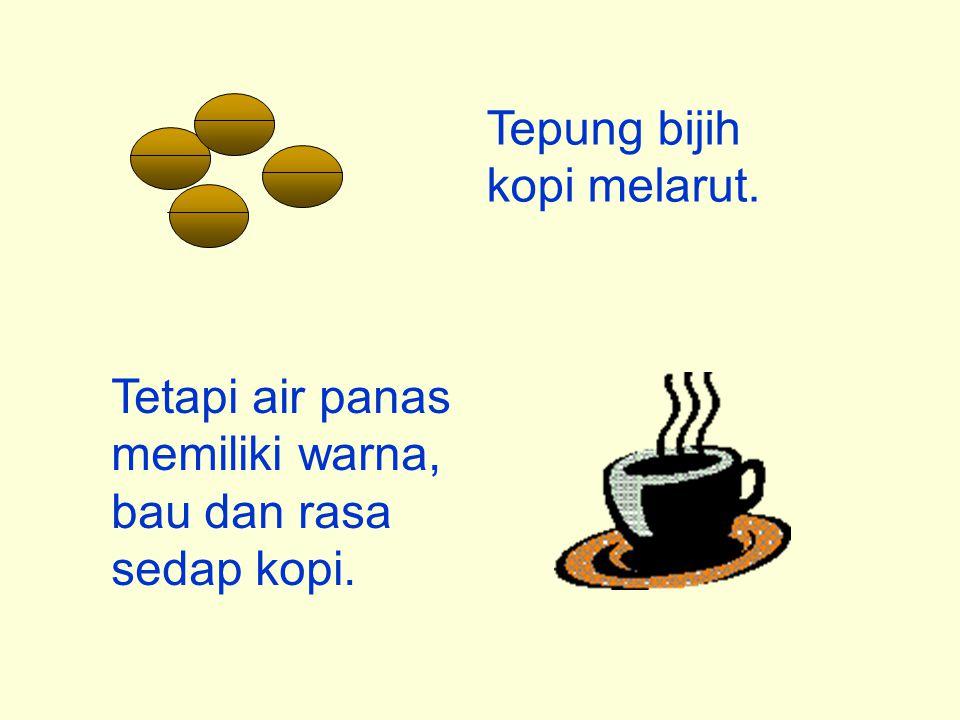 Tetapi air panas memiliki warna, bau dan rasa sedap kopi. Tepung bijih kopi melarut.