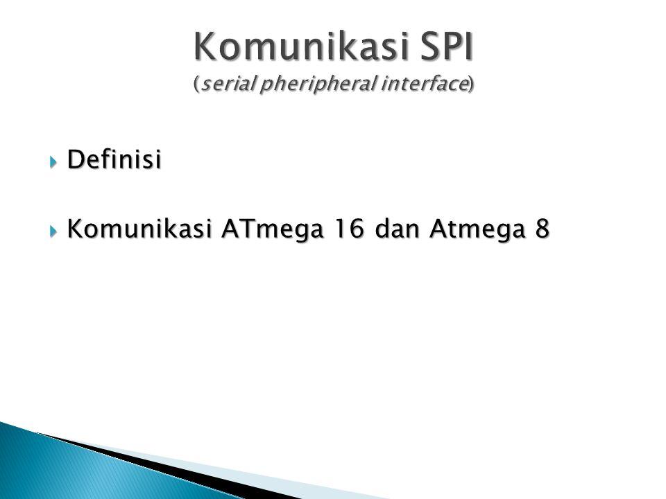  Definisi  Komunikasi ATmega 16 dan Atmega 8
