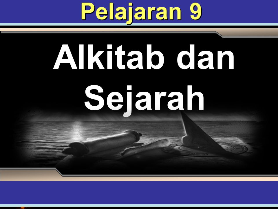Pelajaran 9 Alkitab dan Sejarah ADAPT it! Teaching Approach 4th Quarter 2007, Refiner's Fire
