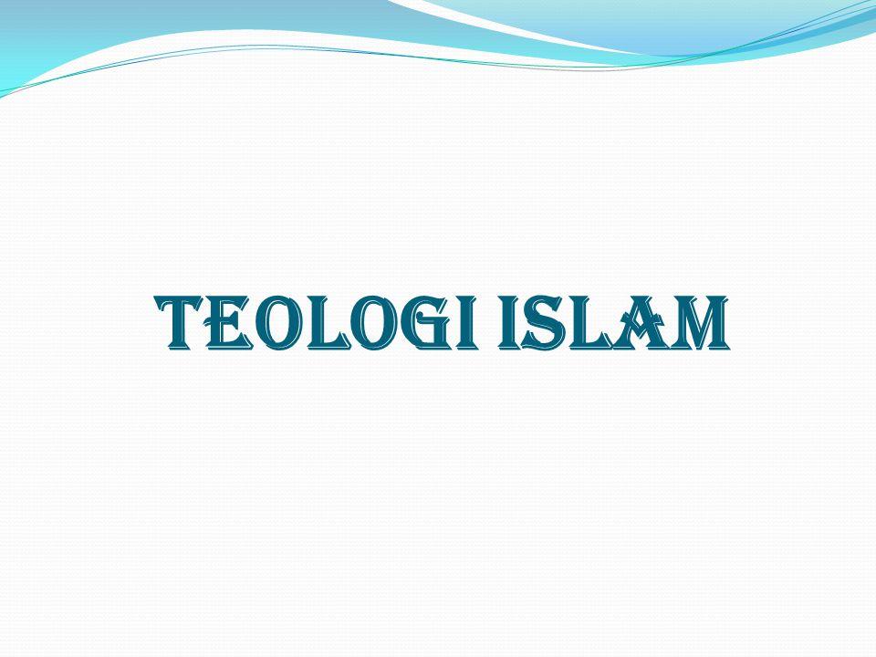 DEFINISI TEOLOGI ISLAM  Secara etimologi teologi berarti ilmu tentang ketuhanan  Secara terminologi teologi berarti pengetahuan tentang Tuhan dan manusia dalam pertaliannya dengan Tuhan, baik yang disandarkan kepada wahyu (revealed theology) maupun disandarkan pada akal pikiran (rational theology)