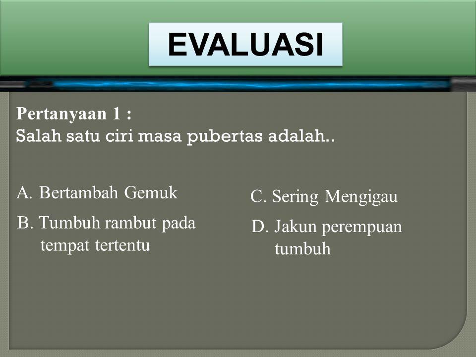 Pertanyaan 1 : Dibawah ini yang bukan merupakan organ perkembangbiakan Laki-Laki adalah B. Testis A. Penis D. Uretra C. Ovum NEXT BENAR