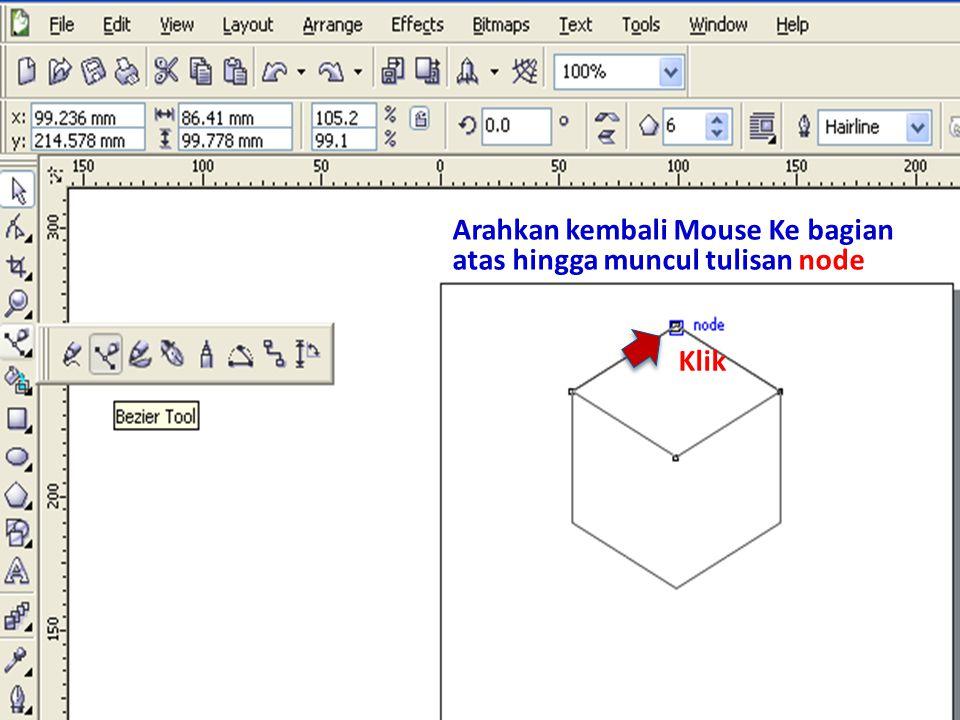 Arahkan kembali Mouse Ke bagian atas hingga muncul tulisan node Klik