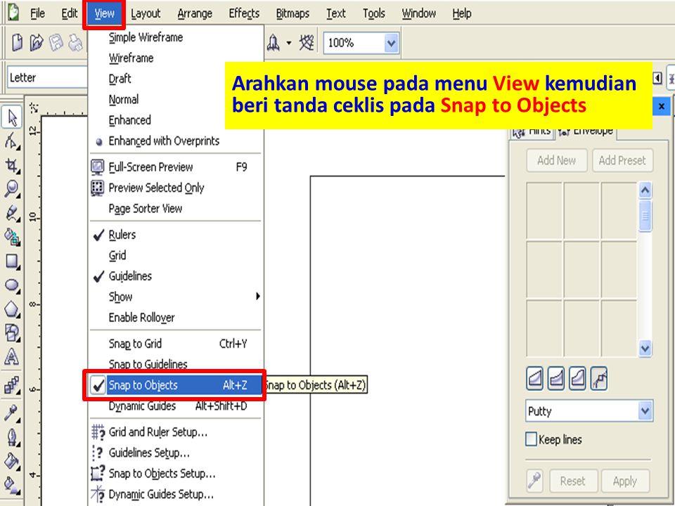 Arahkan mouse pada menu View kemudian beri tanda ceklis pada Snap to Objects