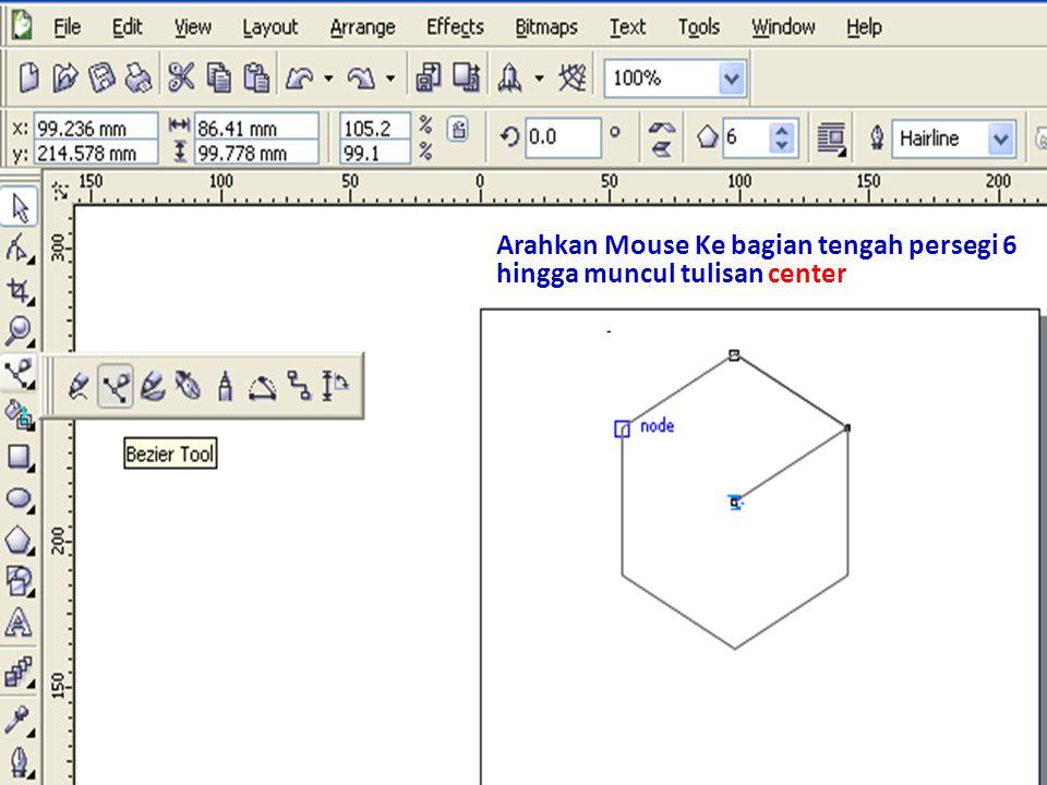 Arahkan Mouse Ke bagian tengah persegi 6 hingga muncul tulisan center Klik