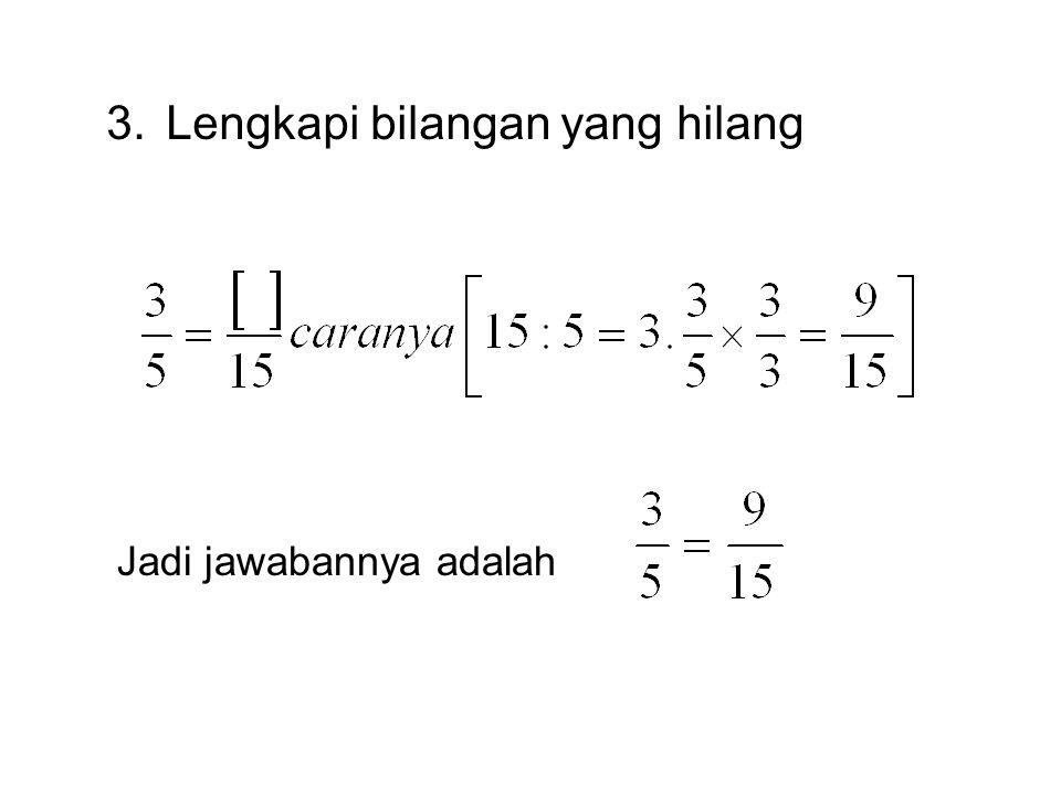 2.Sederhanakan pecahan dibawah ini