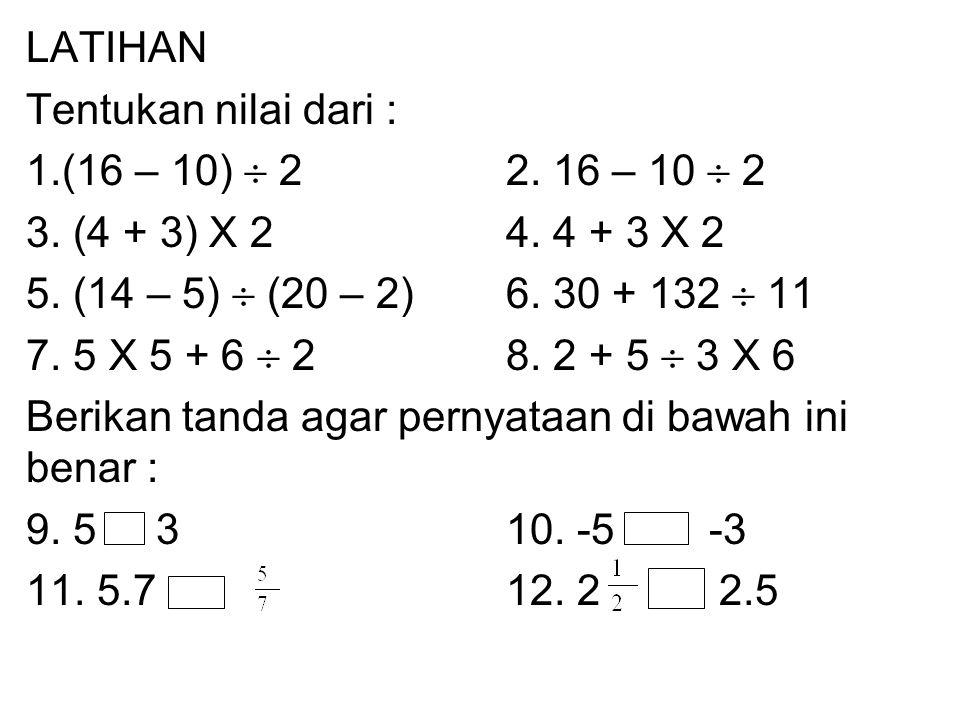 CONTOH B 1. 3x4+14  2(  )2.18-14  (3+4)+2x3(Brackets) O=3x4+7(x) =18-14  7+2x3(  dan x) D=12+7(+) =18-2+6(- dan +) M=19 =22 A S