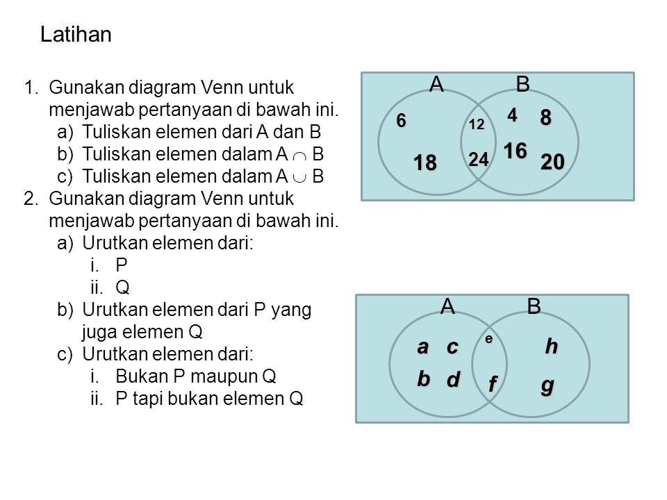 BA C A A' adalah daerah di luar lingkaran A Di luar daerah A, B, dan C = (A  B)' 613 4 MS 7 Contoh : Venn dapat pula digunakan untuk menunjukkan angk
