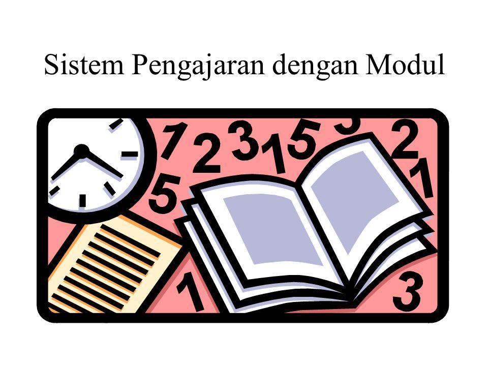 Modul didefinisikan sebagai satu unit program belajar mengajar terkecil yang menggariskan: 1.Tujuan pengajaran yang akan dicapai 2.
