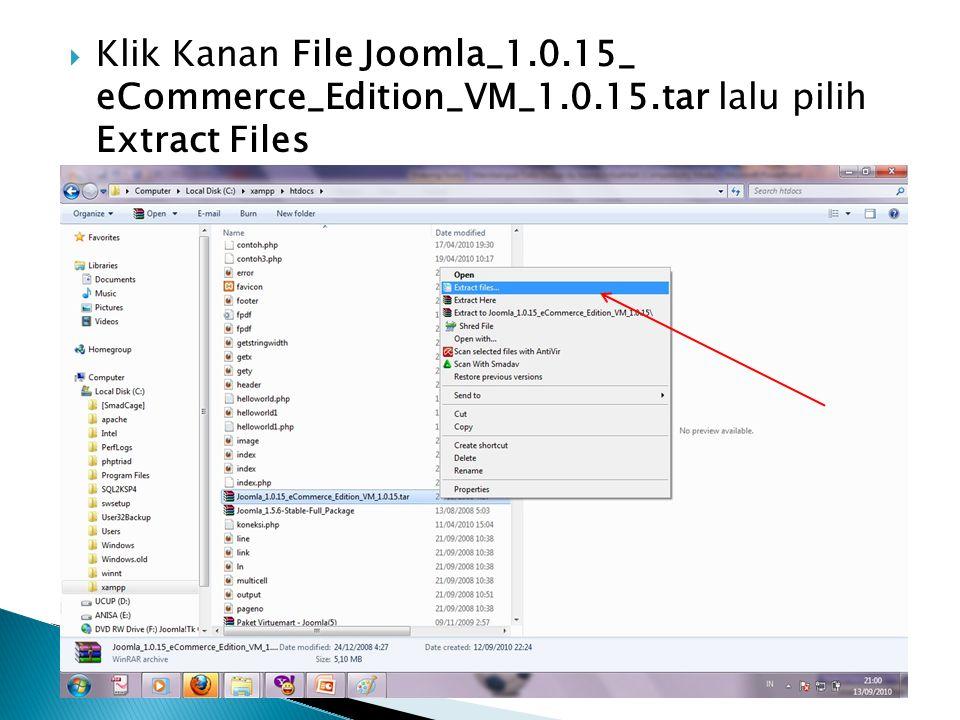  Klik Kanan File Joomla_1.0.15_ eCommerce_Edition_VM_1.0.15.tar lalu pilih Extract Files