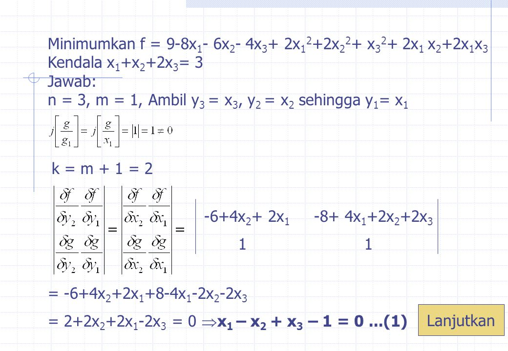 k = m + 2 = 3 = n -4+2x 3 +2x 1 -8+ 4x 1 +2x 2 +2x 3 2 1 = -4+2x 3 +2x 1 +16-8x 1 -4x 2 -4x 3 = 12-2x 3 -6x 1 -4x 2 = 2(6-x 3 -3x 1 -2x 2 )= 0  3x 1 +2x 2 +x 3 -6= 0...