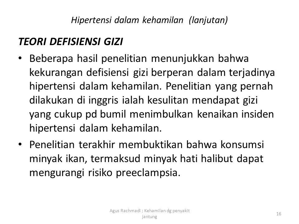 TEORI DEFISIENSI GIZI • Beberapa hasil penelitian menunjukkan bahwa kekurangan defisiensi gizi berperan dalam terjadinya hipertensi dalam kehamilan. P