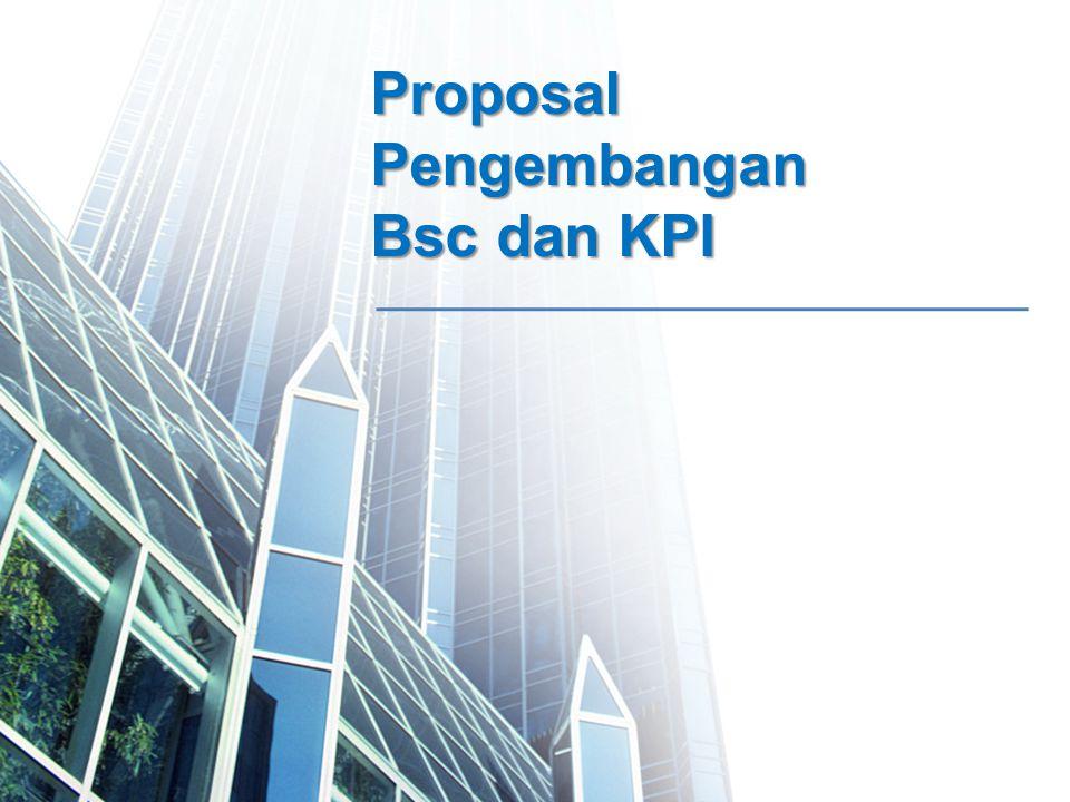 1 ProposalPengembangan Bsc dan KPI