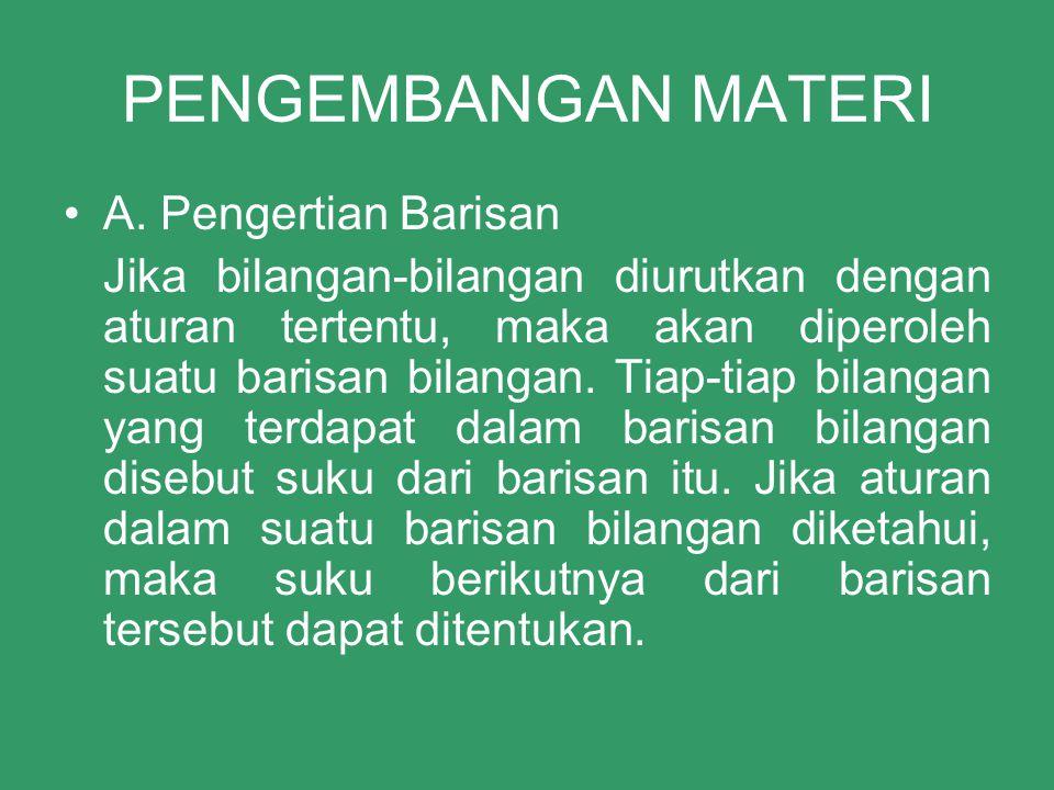 PENGEMBANGAN MATERI •A.