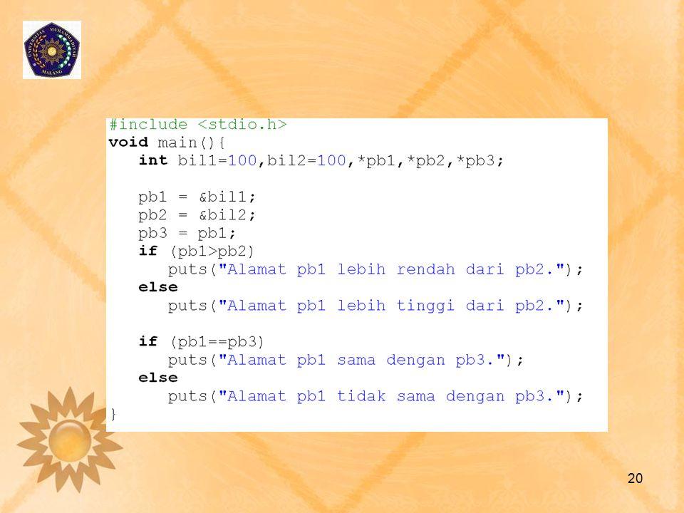 Operasi Pointer pd Array •Bagaimana mengoperasikan array menggunakan pointer.