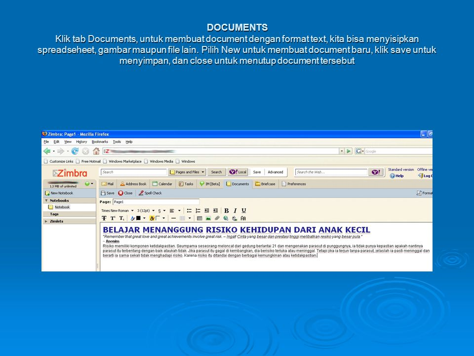 DOCUMENTS Klik tab Documents, untuk membuat document dengan format text, kita bisa menyisipkan spreadseheet, gambar maupun file lain. Pilih New untuk