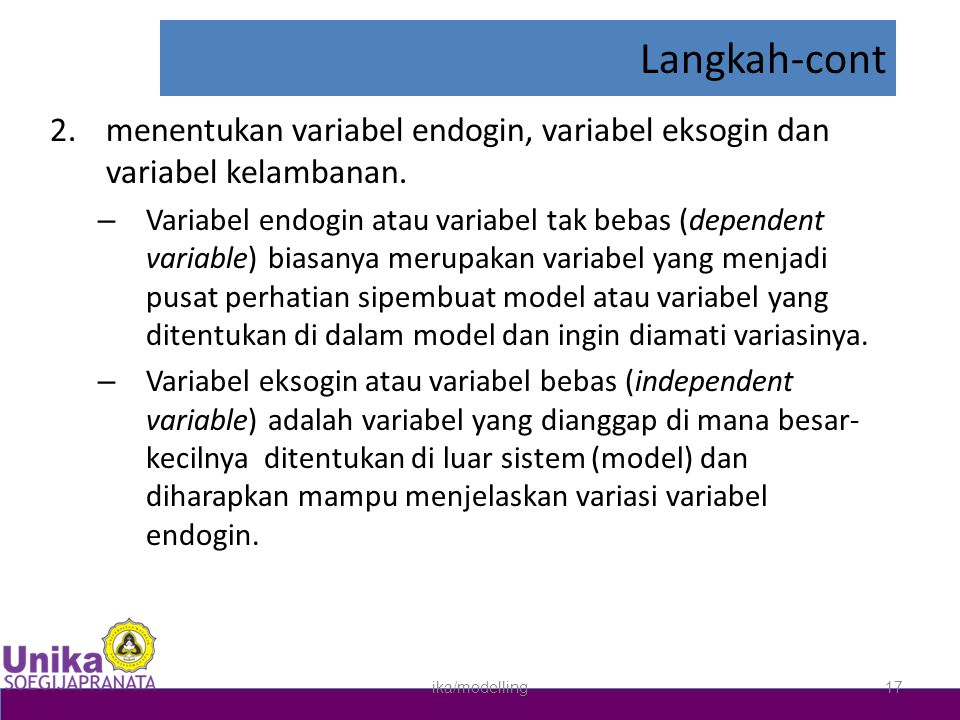 Langkah-cont 2.menentukan variabel endogin, variabel eksogin dan variabel kelambanan.