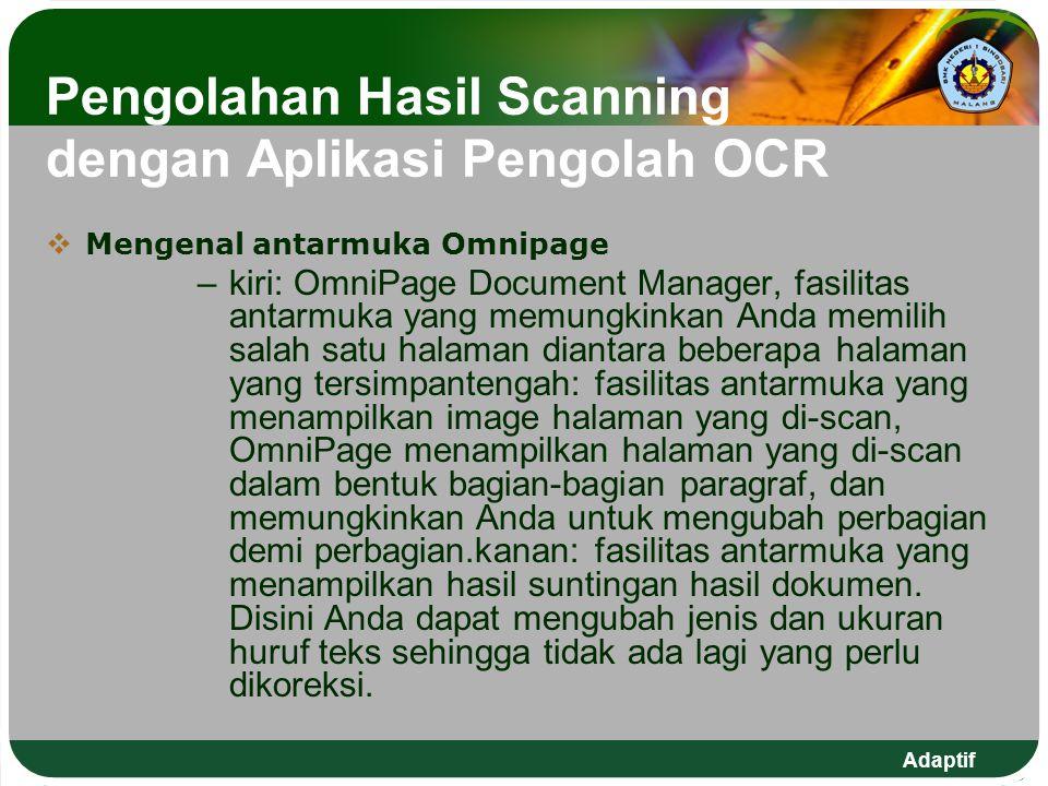 Pengolahan Hasil Scanning dengan Aplikasi Pengolah OCR MMengenal antarmuka Omnipage –k–kiri: OmniPage Document Manager, fasilitas antarmuka yang mem