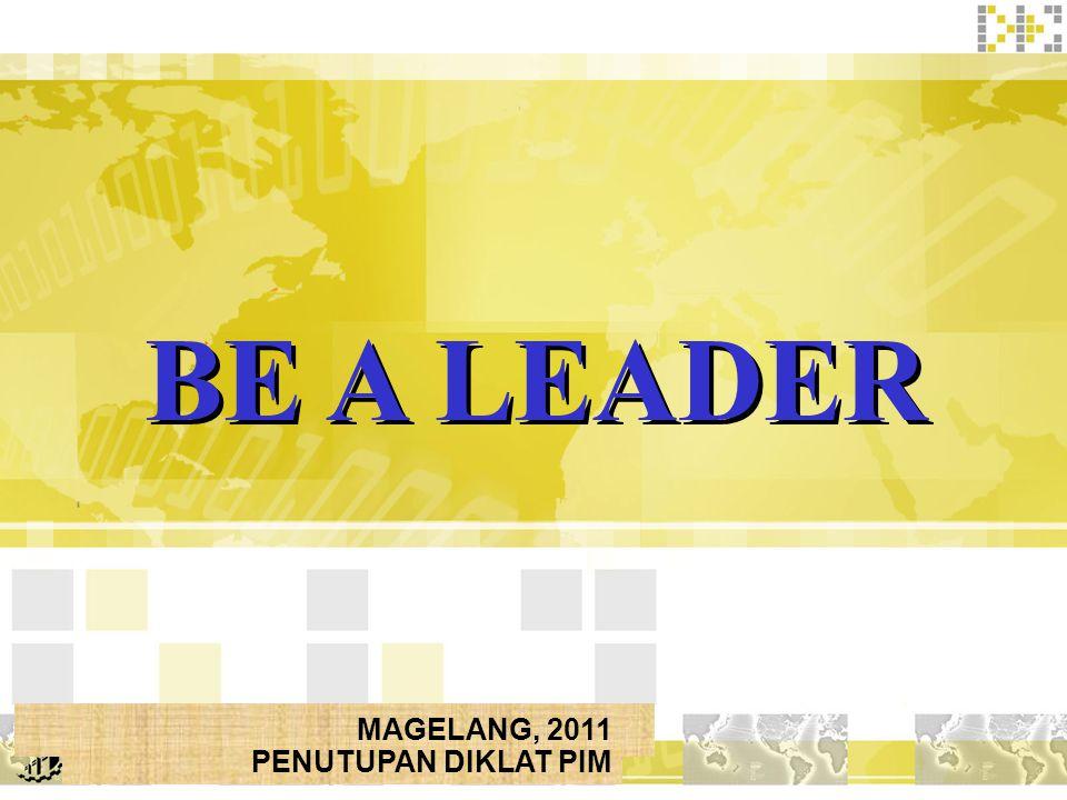 MAGELANG, 2011 PENUTUPAN DIKLAT PIM BE A LEADER