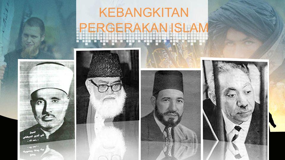 KEBANGKITAN PERGERAKAN ISLAM