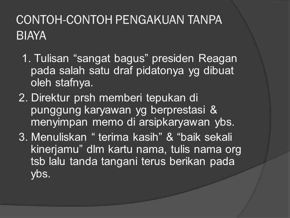 CONTOH-CONTOH PENGAKUAN TANPA BIAYA 1.