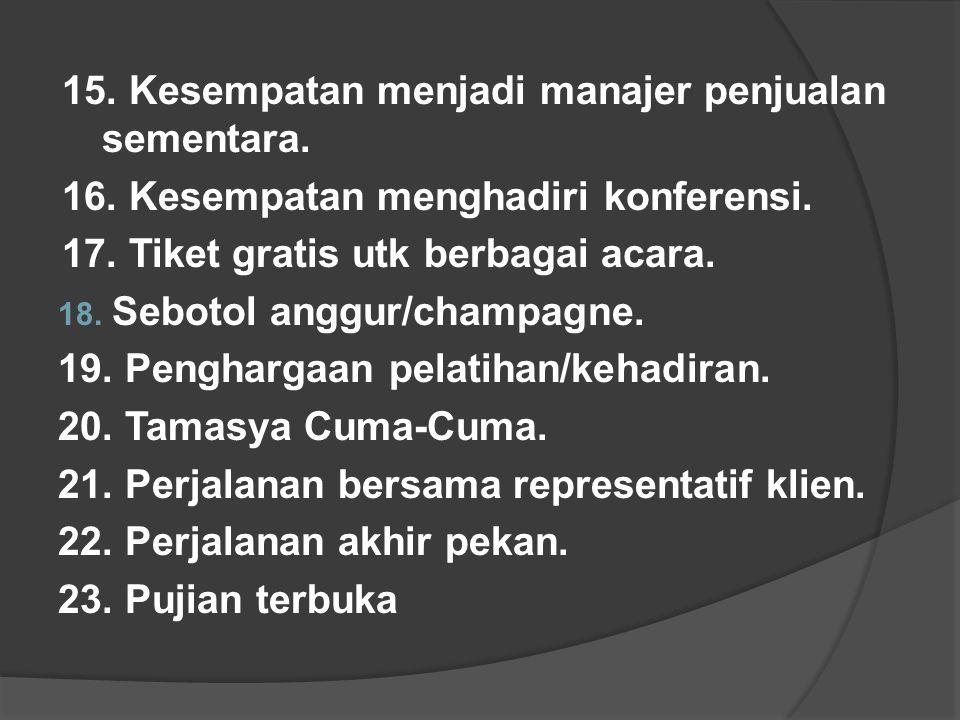 15. Kesempatan menjadi manajer penjualan sementara.