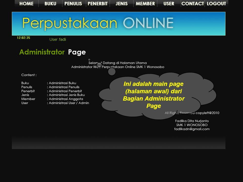Halaman Administrator Halaman administrator menggunakan theme background hitam, hal ini akan membuat suasana web lebih elegan dan enak dipandang. Susu