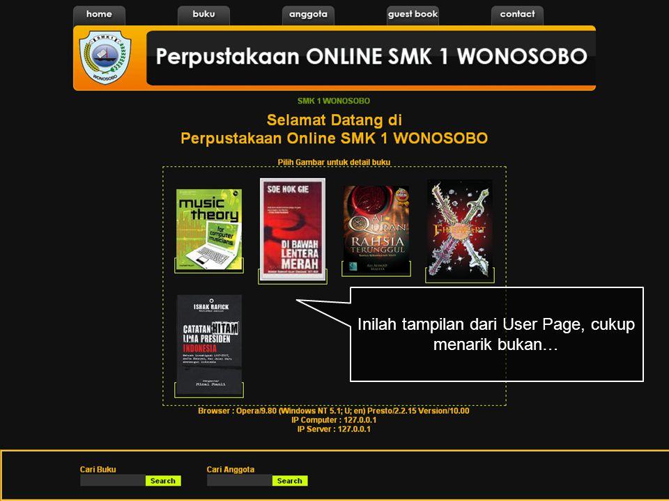 Halaman User Halaman User menggunakan theme background black dan dikombinasikan dengan warna orange. Hal ini membuat tampilan web terlihat futuristik.